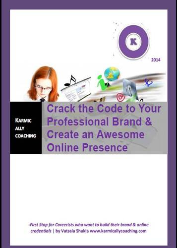 Crack the Code to Your Professional Brand and Create an Awesome Online Presence