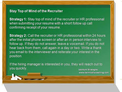 2 strategies to stay top of mind of recruiters when job hunting