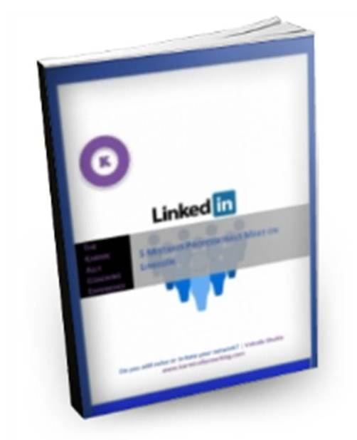 Professionals and LinkedIn Mistakes Guide
