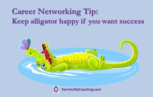 Keeping influential alligators is good for your career aspirations