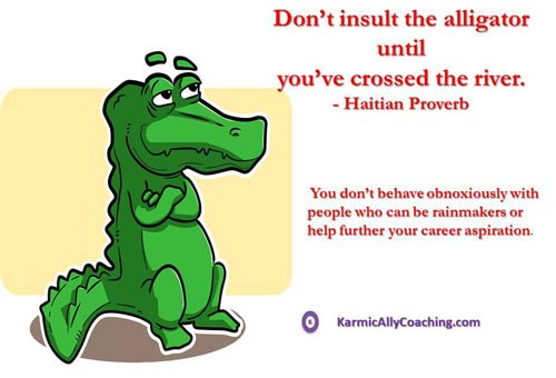 Haitian Proverb about insulting alligators