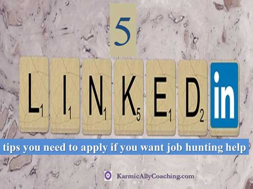 5 LinkedIn Tips for job hunters