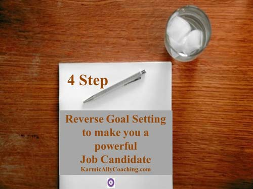 4 step reverse goal setting to improve your final interview performance