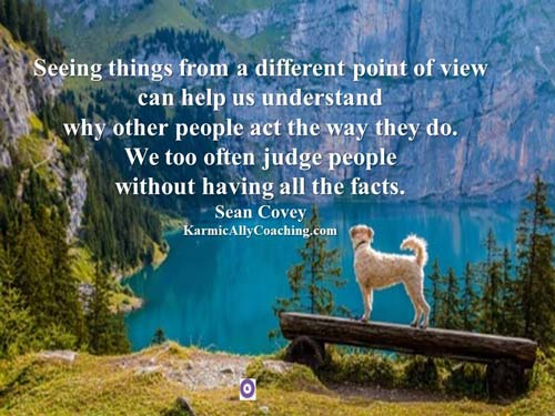 Understand and respect others point of view