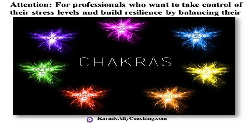 Karmic Ally Coaching Book of Stress Management with Chakra Exercises