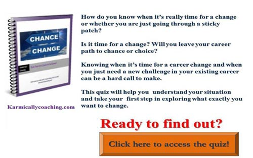 Job or Career Change? Find out in 5 minutes with Karmic Ally Coaching's Quiz