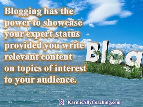 Do you blog to showcase your expertise?