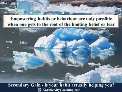 Empowering habits are only possible if we get to the root of our limiting belief