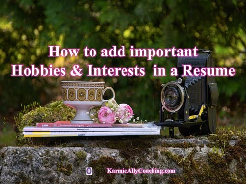 Hobbies Interests In Resume Karmic Ally Coaching