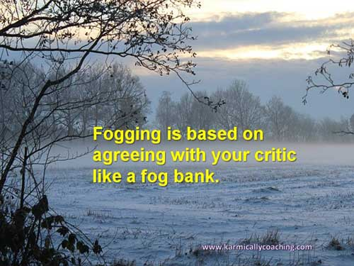 Fog bank technique for handling criticism