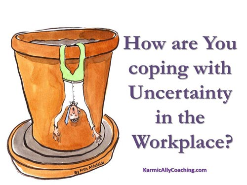 coping with workplace uncertainty