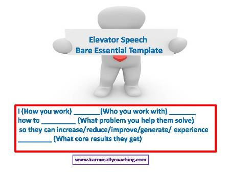 Basic Elevator Speech or USP template