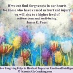 Forgiveness quote by James E Faust