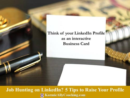 Your LinkedIn Profile is an interactive Business Card