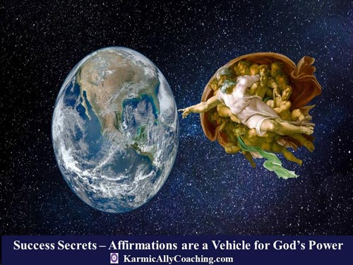 Affirmations help connect us with our Higher Self - our God Power