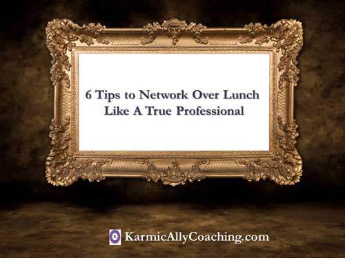 6 Tips to network lover lunch ike a professional