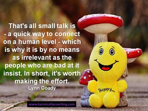 Small talk quote by Lynn Coady