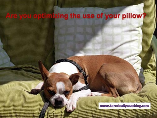 Are you optimizing the use of your pillow