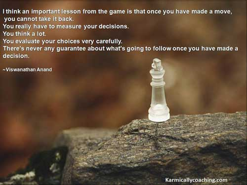 Chess Champion Viswanathan Anand's quote on chess and decisions