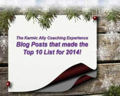 Top 10 Posts for 2014 - The Karmic Ally Coaching Experience