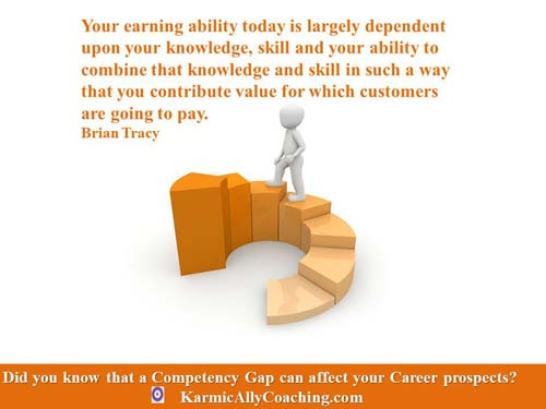 Your competency and skills are essential for career progression