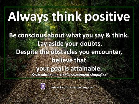 Think positive for goal achievement