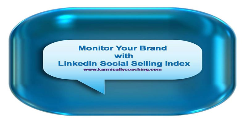 Monitor your brand with LinkedIn Social Selling Index