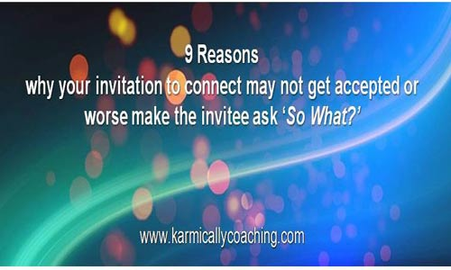 9 reasons invitation to connect get rejected on LinkedIn