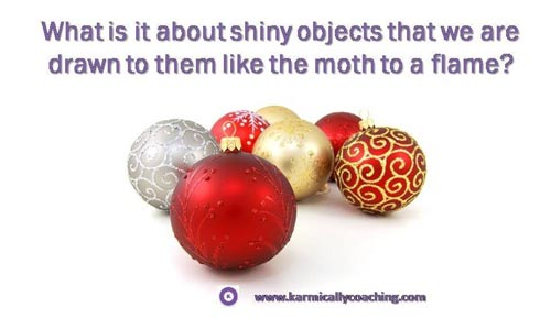 shiny round objects that attract