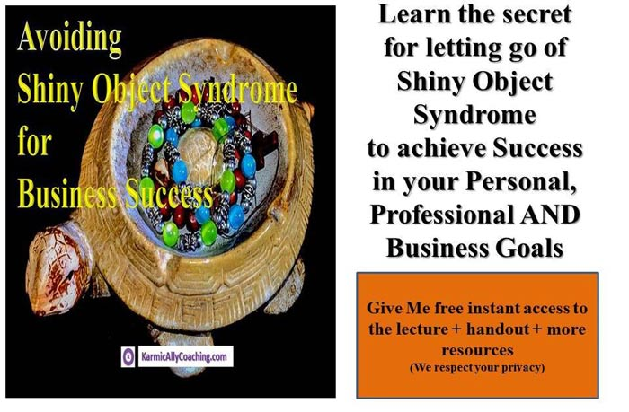 Avoiding Shiny Object Syndrome teleclass
