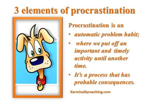 3 elements of procrastination