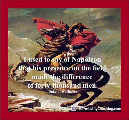 Napoleon presence quote