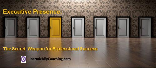 Executive Presence for professional success