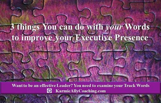 3 tips to improve executive presence with words