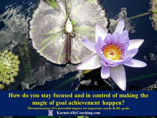 Focusing to make the magic of goal achievement happen