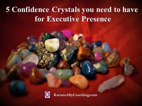 5 confidence crystals for executive presence