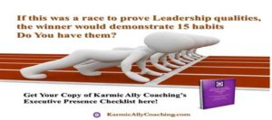 Leaders demonstrate Executive Presence - do you?