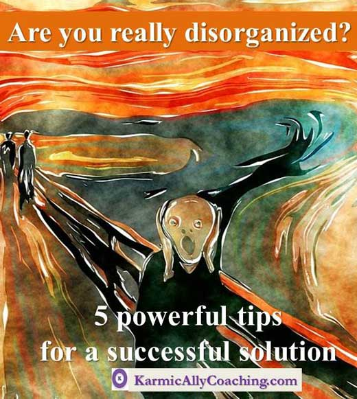 Are You really disorganized?