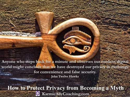 John Twelve Hawks quote on digital privacy