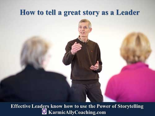 How to tell a great story as a Leader