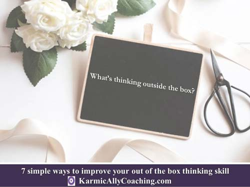 What is thinking outside the box?