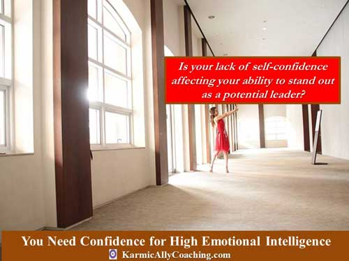 Leaders who demonstrate emotional intelligence have healthy confidence