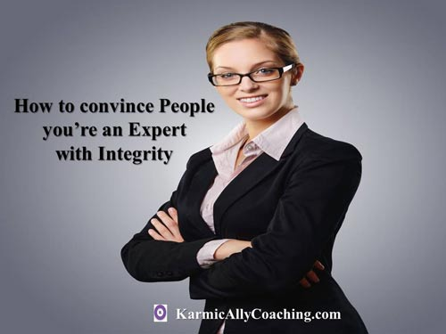 Do you want to showcase your expert status with integrity?