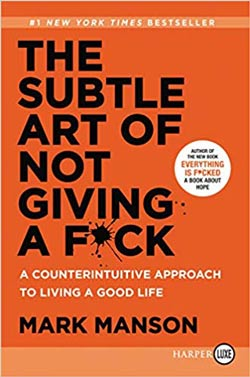 A must read book by Mark Manson
