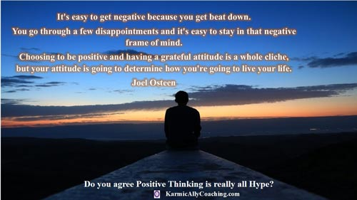 . Choosing to be positive and having a grateful attitude is a whole cliche, but your attitude is going to determine how you're going to live your life